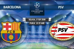 Laga Barcelona Vs PSV Eindhoven Akan Menjadi Laga Yang Menegangkan